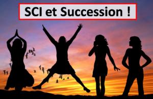 SCI : 6 Astuces pour maximiser l'exonération des droits de succession !